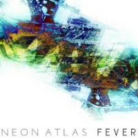 Neon Atlas - Fever