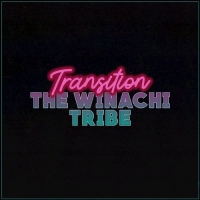 The Winachi Tribe - Transition
