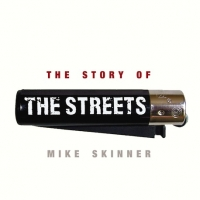 Book Review: The Story of The Streets by Mike Skinner